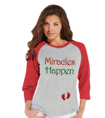 Miracles Happen Shirt - Red Raglan Shirt - Pregnancy Announcement - Christmas Baby Reveal - Adult Holiday Top - Women's Christmas Shirt