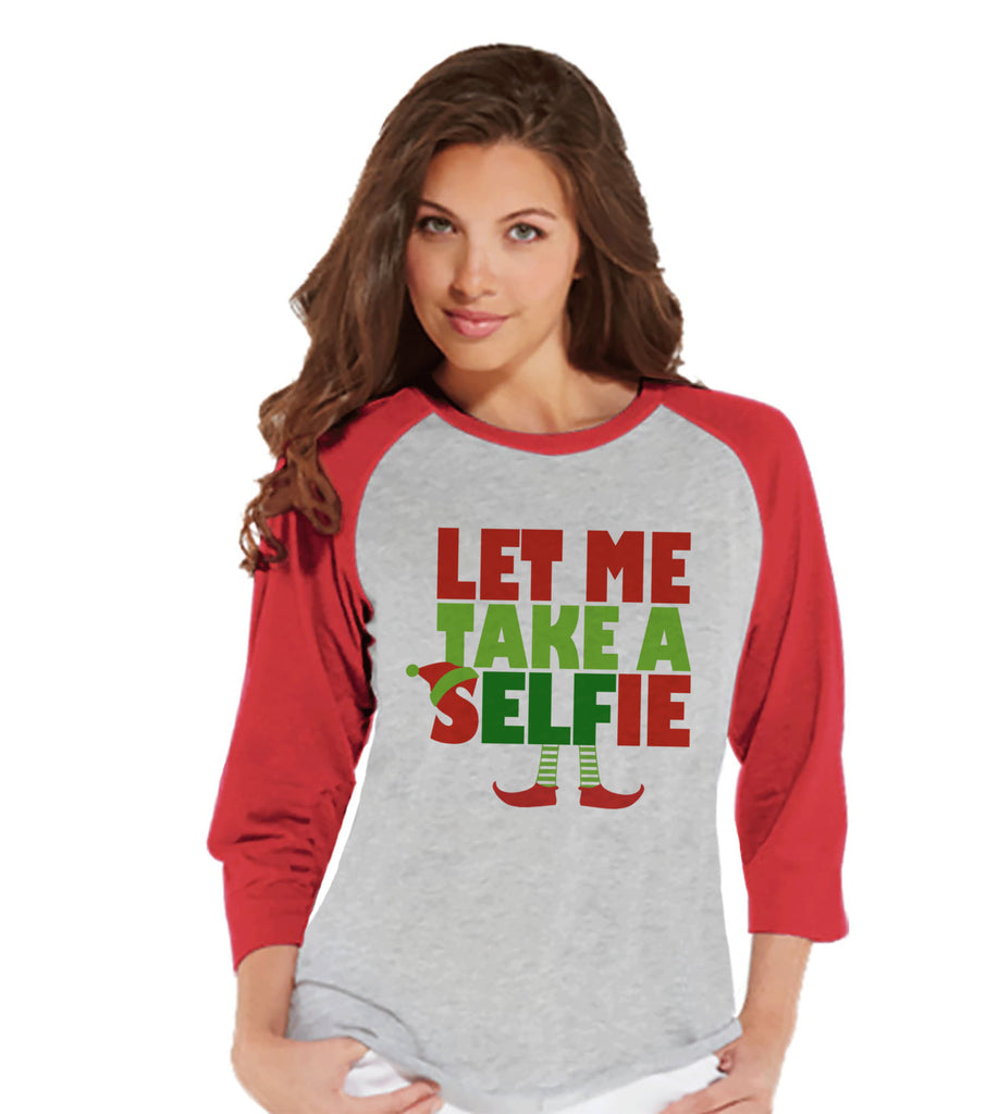 Let Me Take a Selfie - Funny Christmas Shirt - Ladies Baseball Tee - Red Raglan Shirt - Christmas Elf - Winter Outfit - Holiday Gift Idea - 7 ate 9 Apparel