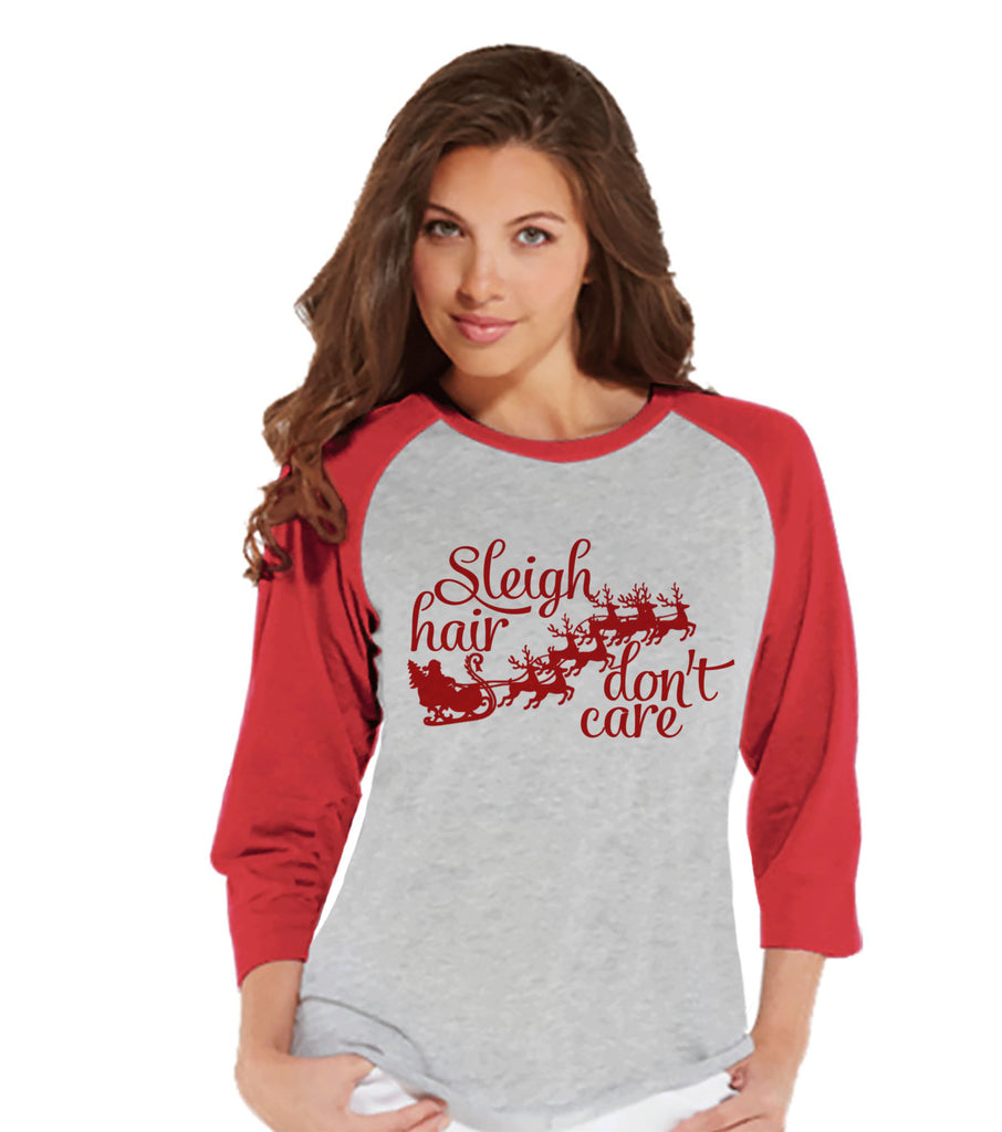 Sleigh Hair Don't Care - Funny Christmas Shirt - Ladies Baseball Tee - Red Raglan Shirt - Christmas Winter Outfit - Holiday Gift Idea