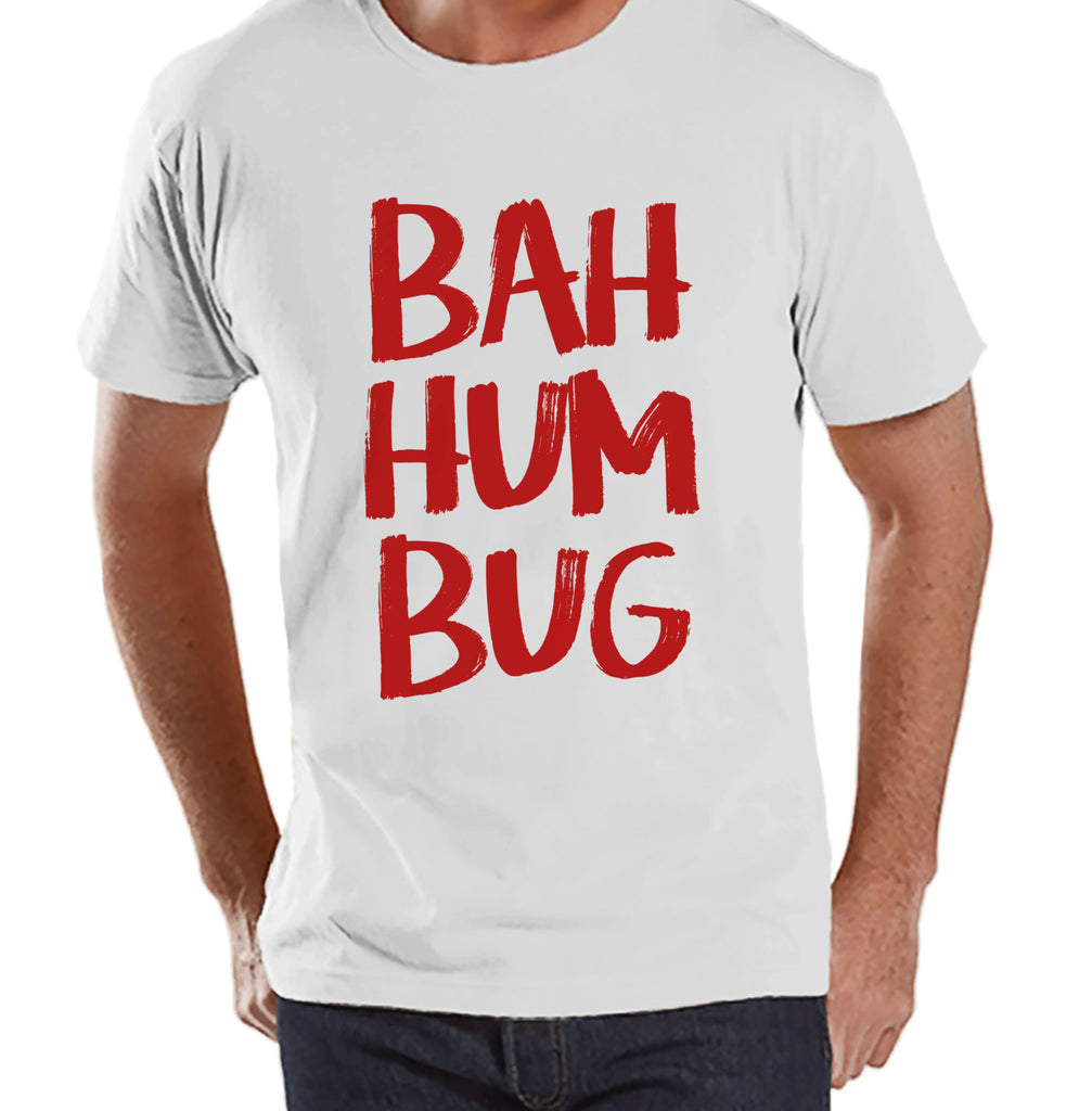 Buh Hum Bug Christmas Shirt - Funny Holiday Tee - Men's Christmas T-Shirt - Men's White T Shirt - Holiday Shirt - Holiday Gift Idea