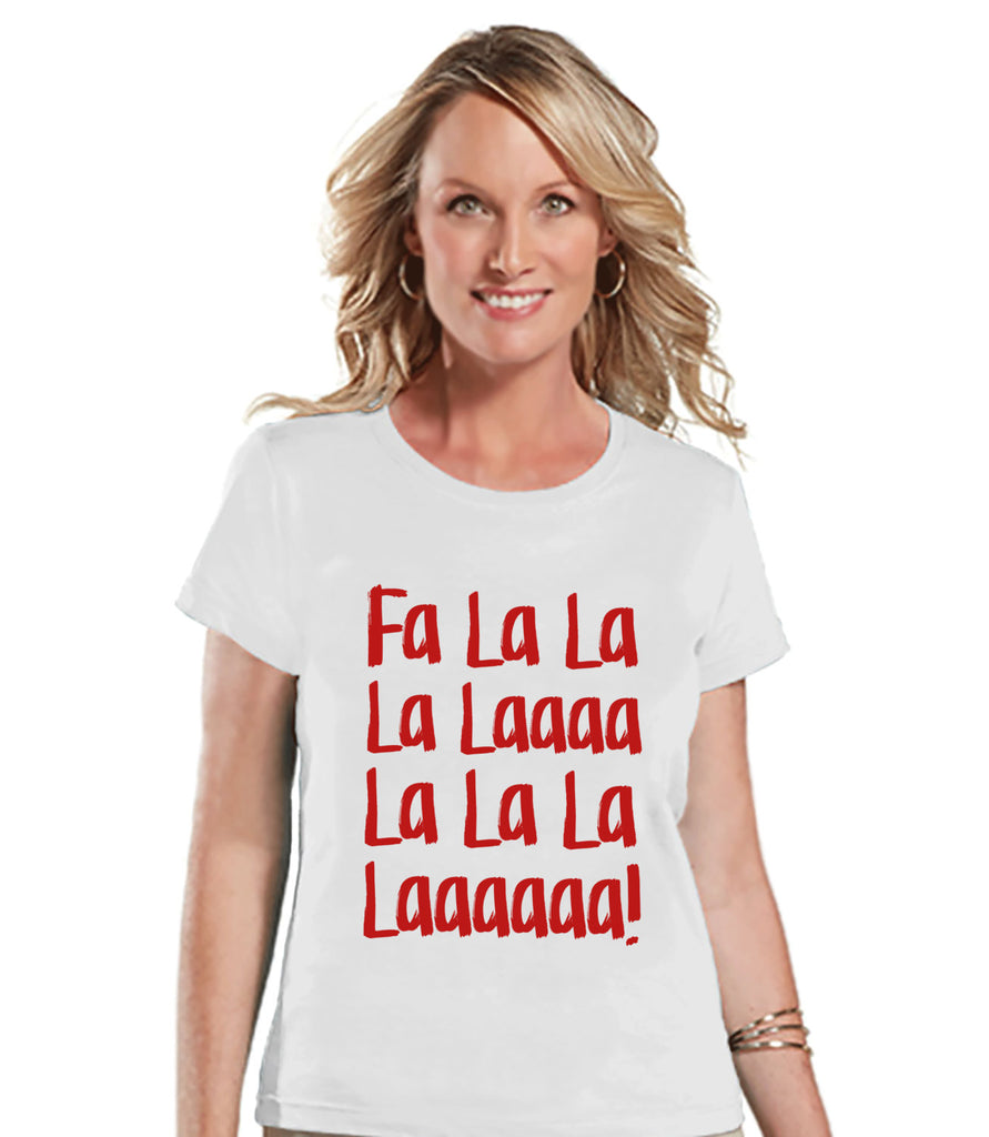 Fa La La Christmas Music - Funny Christmas T-Shirt - Ladies Holiday Top - Winter Tee - White TShirt - Funny Gift For Her - Holiday Gift Idea