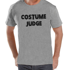 Costume Judge - Halloween Party - Adult Halloween Costumes - Funny Mens Shirt - Mens Costume Tshirt - Mens Grey T-shirt - Happy Halloween