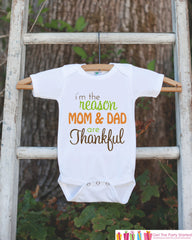 Thanksgiving Shirt - Thanksgiving Onepiece - I'm The Reason Mom & Dad Are Thankful Outfit - New Baby Boy or Baby Girl 1st Thanksgiving Shirt