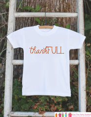 Baby Girl Thanksgiving Outfit - ThankFULL Shirt - Funny Thanksgiving Outfit - Kids Thanksgiving Shirt or Onepiece - Happy Turkey Day Shirt