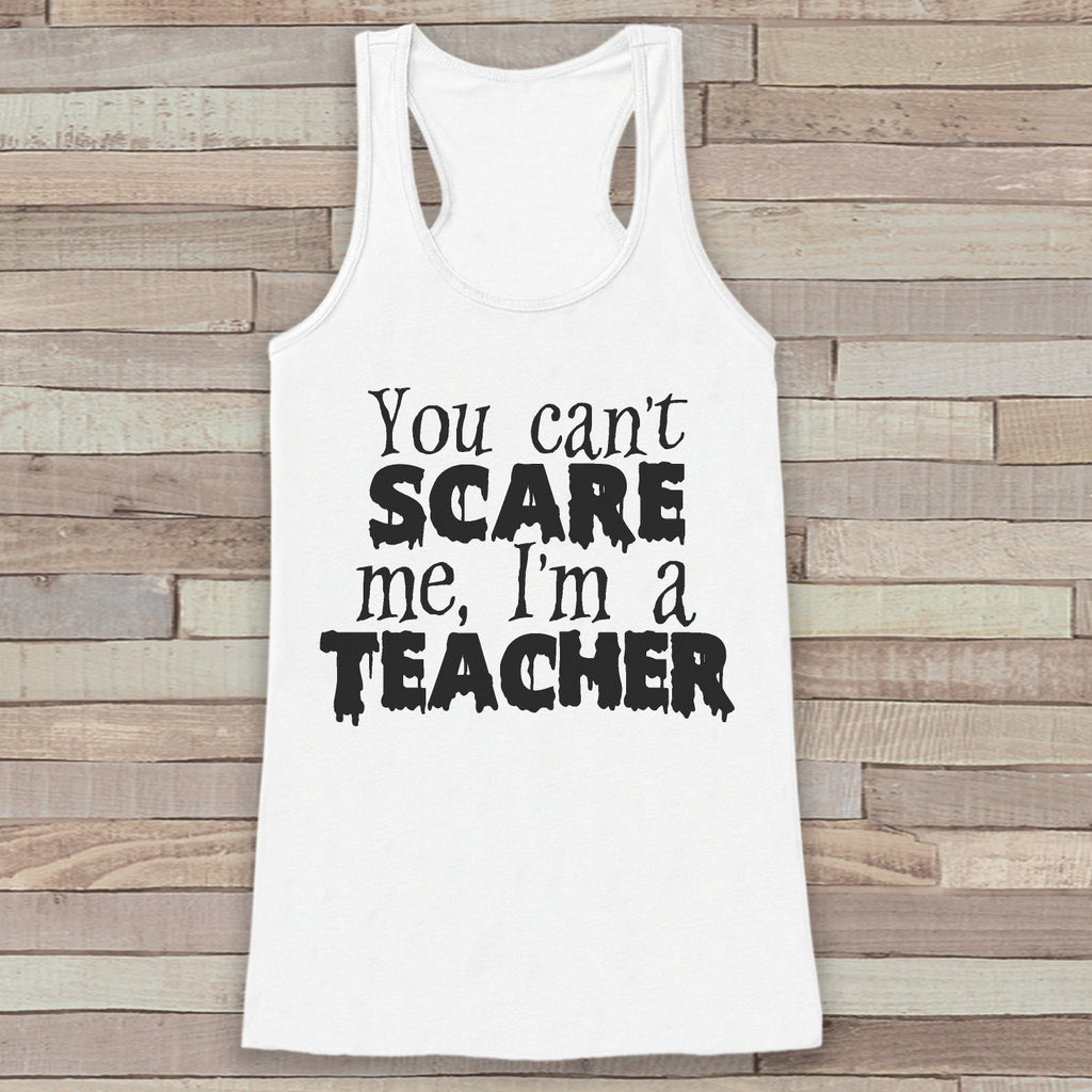 I'm a Teacher Costume - School Adult Halloween Costume - Funny Womens Tanks - Women's Costume Tshirt - Ladies White Shirt - Happy Halloween - 7 ate 9 Apparel