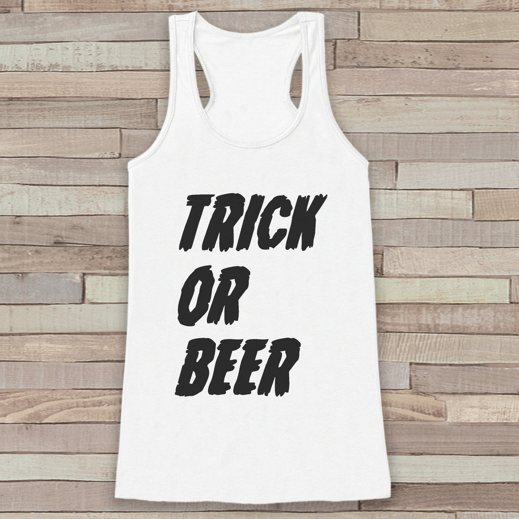 Trick or Beer - Adult Drinking Funny Halloween Costume - Womens Tank Top - Womens Costume Shirt - White Tank Top - Drinking Happy Halloween