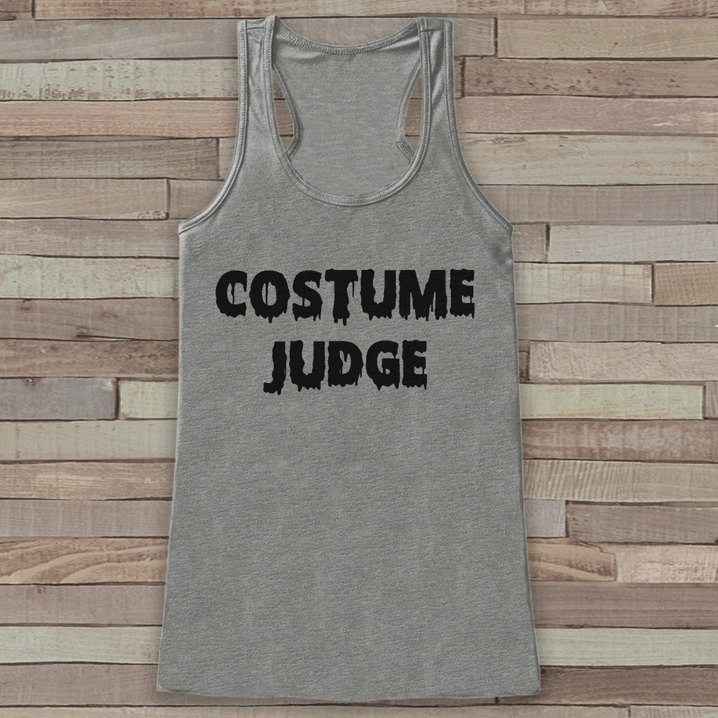 Costume Judge - Halloween Party Adult Halloween Costume - Funny Womens Tanks - Women's Costume Tshirt - Ladies Grey Shirt - Happy Halloween
