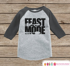 Kids Thanksgiving Outfit - Feast Mode Shirt - Boy or Girl Thanksgiving Outfit - Grey Raglan Tshirt or Onepiece - Thanksgiving Dinner Shirt - 7 ate 9 Apparel
