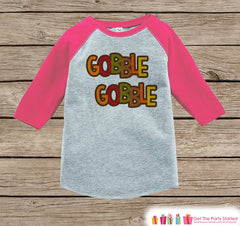 Girls Thanksgiving Outfit - Gobble Gobble Shirt - Girls Happy Thanksgiving Shirt - Pink Raglan Tshirt or Onepiece - Happy Turkey Day Shirt