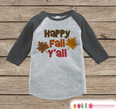 Happy Fall Y'all Shirt - Baby Fall Shirt - Boy or Girl First Fall Shirt - Grey Raglan Tshirt or Onepiece - Kids Fall Autumn - Happy Fall