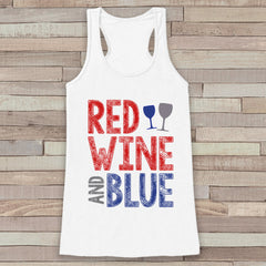 Red Wine & Blue Tank Top - Women's 4th of July Tank - White Flowy Tank - Funny Fourth of July Shirt - American Pride Top - 4th of July - 7 ate 9 Apparel