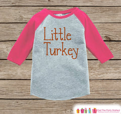 Little Turkey Outfit - Kids Thanksgiving Shirt - Girls Happy Thanksgiving Shirt - Pink Raglan Tshirt or Onepiece - Happy Turkey Day Shirt