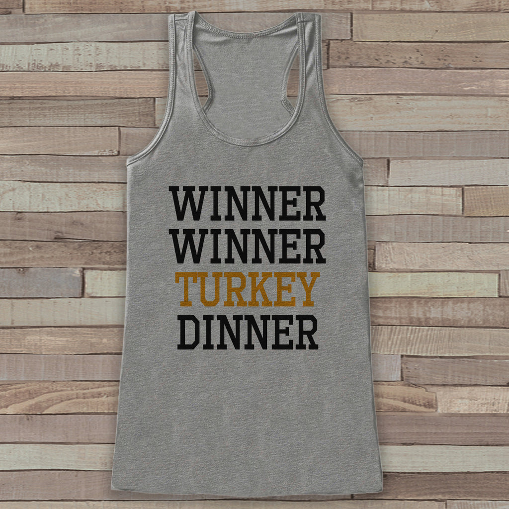 Funny Thanksgiving Shirt - Winner Winner Turkey Dinner Thanksgiving Tank Top - Women's Humorous Shirt - Ladies Turkey Day Shirt - Grey Tank