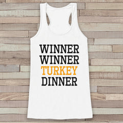Funny Thanksgiving Shirt - Winner Winner Turkey Dinner Thanksgiving Tank Top - Women's Humorous Shirt - Ladies Turkey Day Shirt - White Tank
