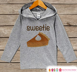 Kids Fall Shirts - Sweetie Pie Fall Hoodie - Baby Boy or Girl Fall, Autumn, Thanksgiving, Halloween Top - Grey Hoodie Kids Pullover