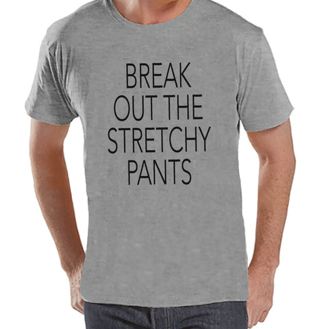 Break Out The Stretchy Pants - Funny Adult Thanksgiving Shirt - Funny Mens Thanksgiving Dinner Shirt - Mens Grey T-shirt - Funny Food Shirt - 7 ate 9 Apparel