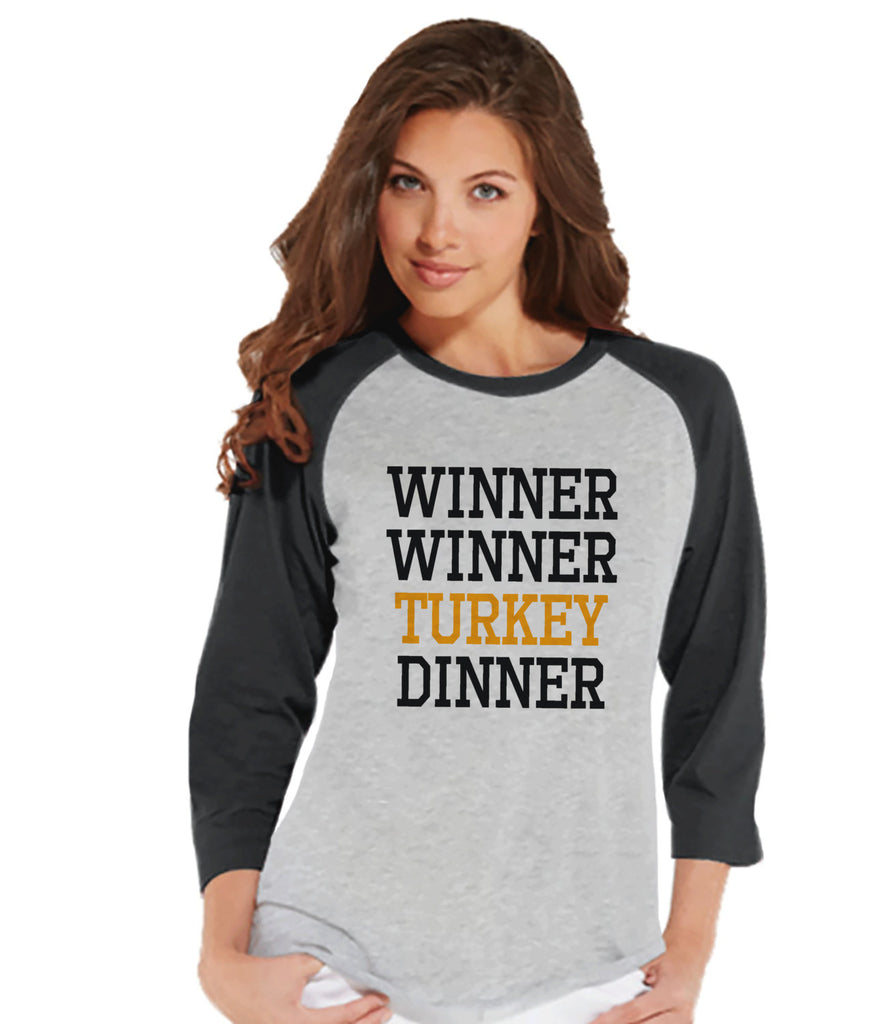 Winner Winner Turkey Dinner Shirt - Funny Food Tshirt - Funny Women's Thanksgiving Dinner Shirt - Ladies Grey Raglan Tee - Funny Food Shirt