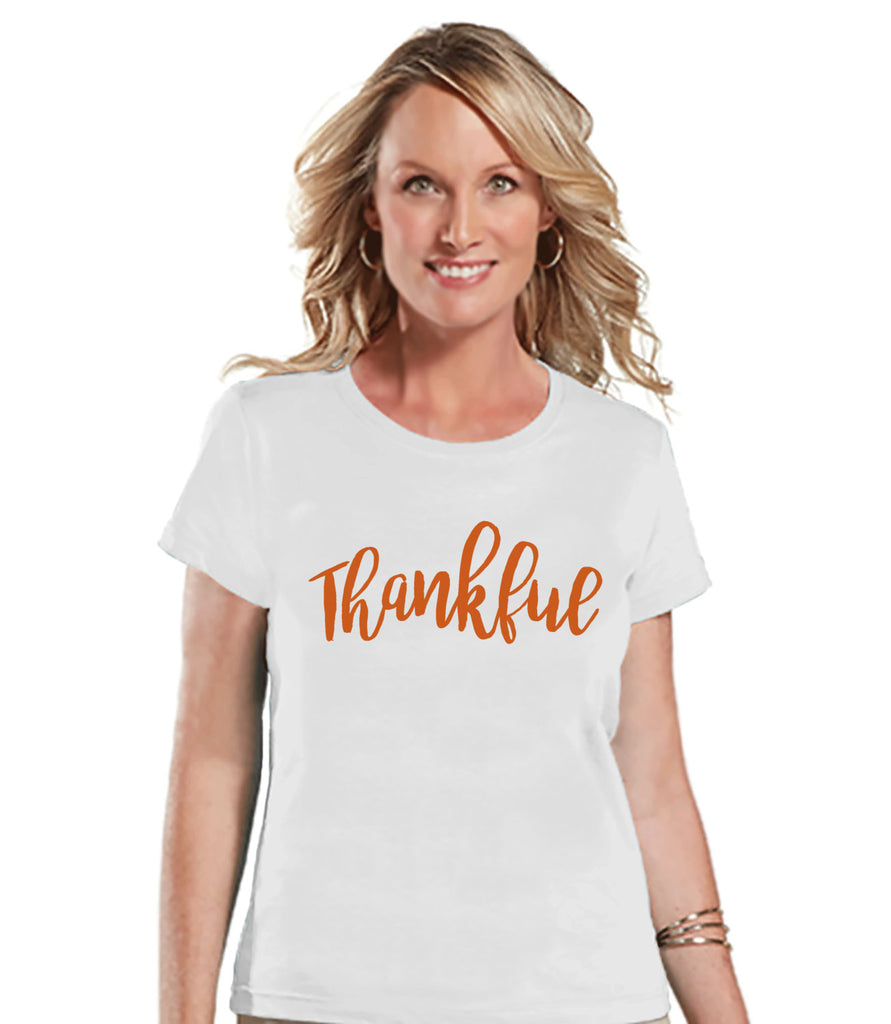 Thankful Shirt - Womens Thanksgiving Tshirt - Ladies Thankful Tshirt - White T-shirt - Holiday Shirt - Thanksgiving Thankful Shirt