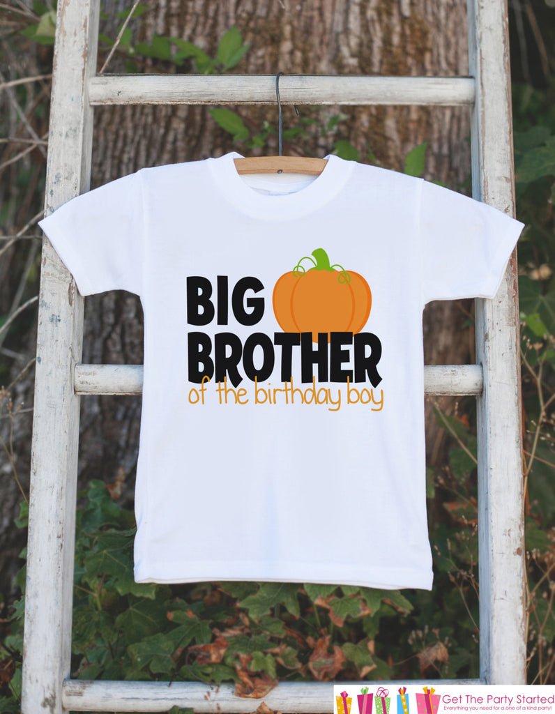 Big Brother of the Birthday Boy Shirt - Big Brother Tshirt - Boy's Pumpkin Birthday Shirt - Big Brother Little Brother Birthday Tshirts