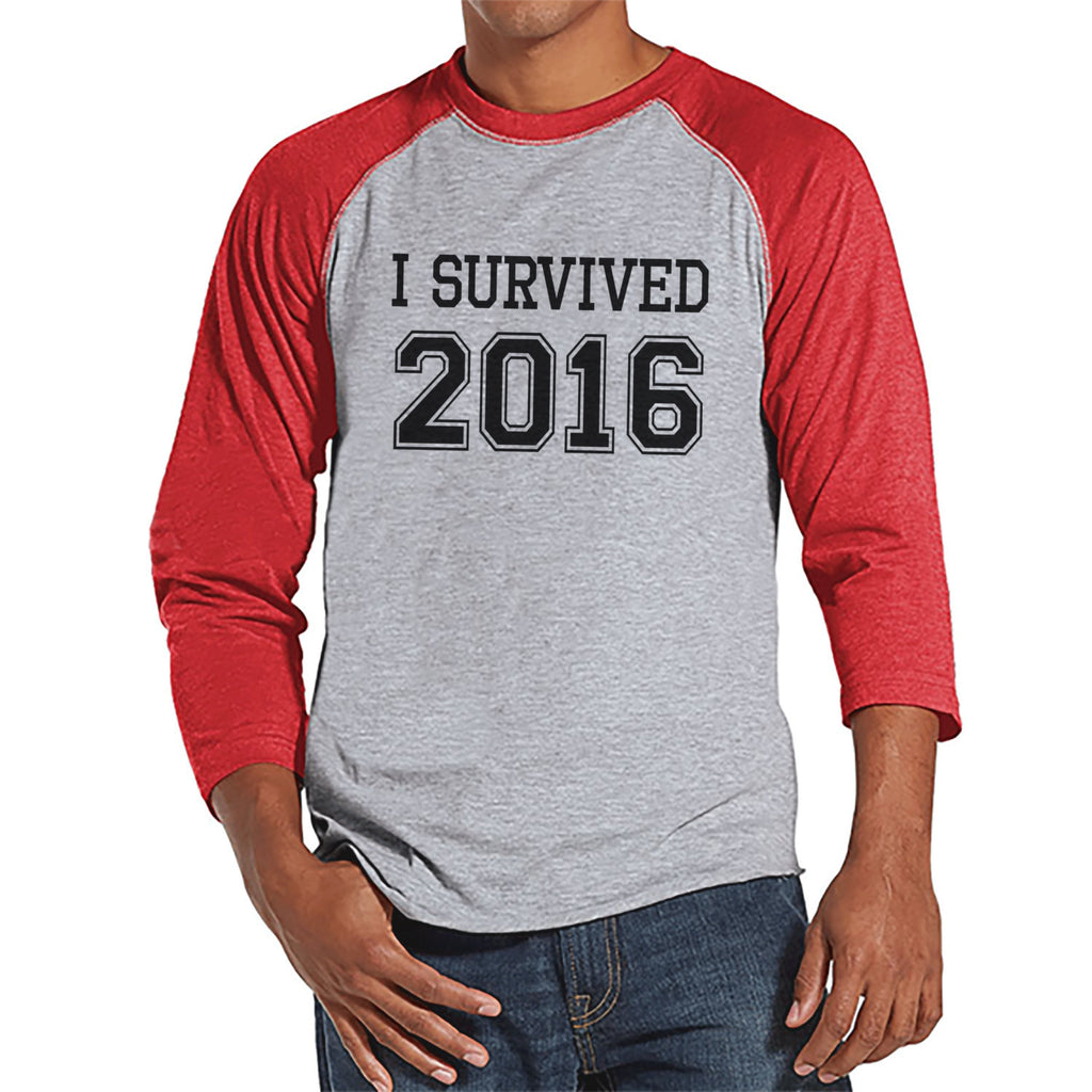 I Survived 2016 - Happy New Year - New Years Eve Shirt - Funny New Years Shirt - Mens Shirt - Mens Red Raglan Tee - Humorous Gift for Him - 7 ate 9 Apparel