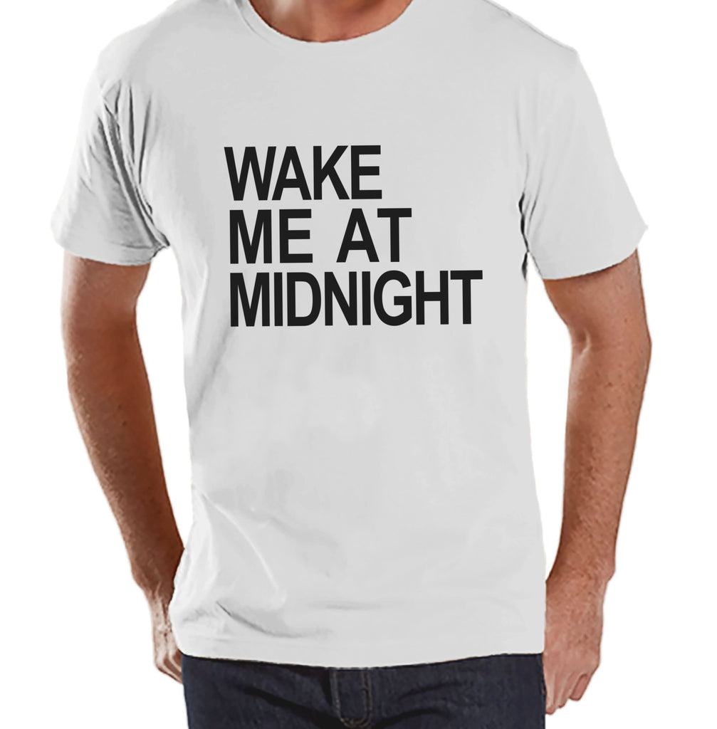 Wake At Midnight Shirt - New Years Eve - Funny New Years Shirt ...