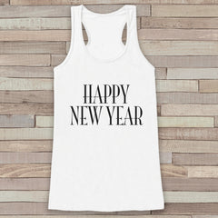 Happy New Year Tank Top - Happy New Years - Womens Razorback - Happy New Years Tank - White Tank Top - Funny New Years - Workout Top - 7 ate 9 Apparel
