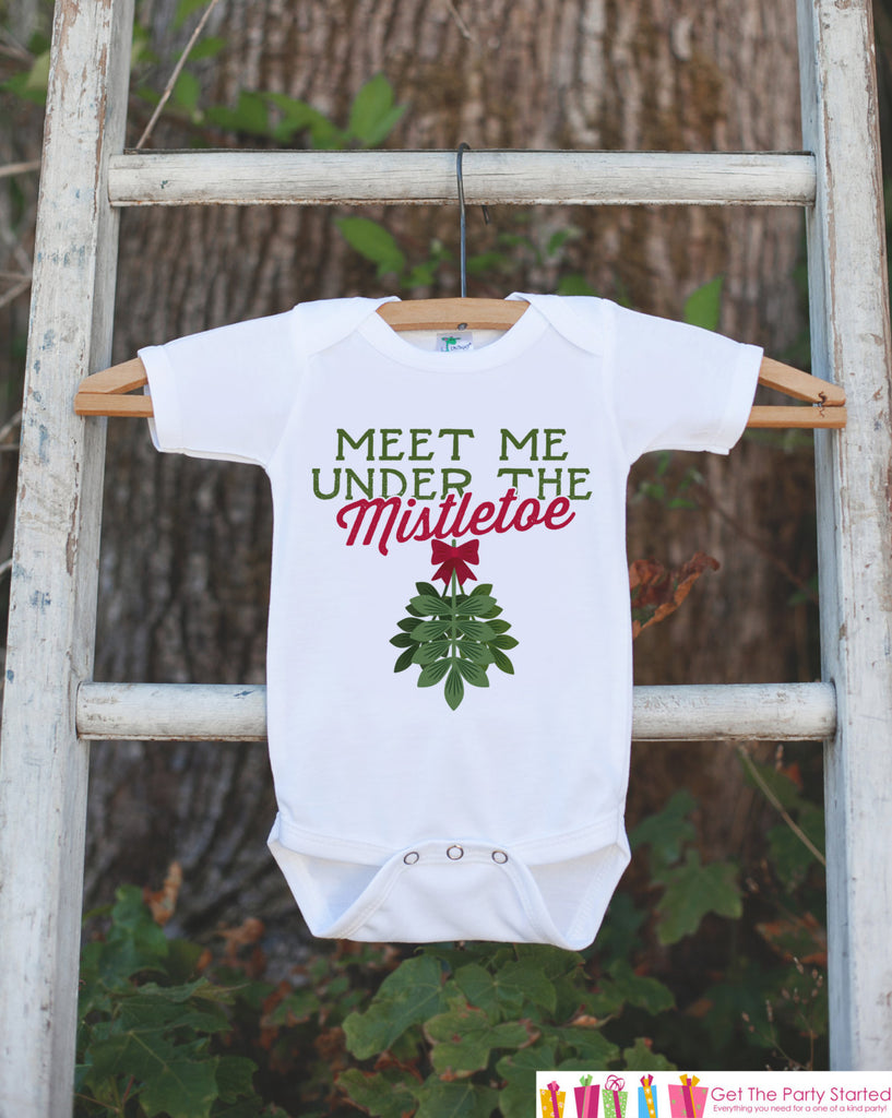 Funny Christmas Shirts - Funny Kids Holiday Outfit - Meet Me Under The Mistletoe Onepiece or Tshirt - Baby Boy or Baby Girl Christmas Shirt