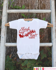 Funny Kids Christmas Shirt - Kid Holiday Shirt or Onepiece - Santa Shirt - Sleigh Hair Don't Care Tshirt - Christmas Pajamas - Family Shirts