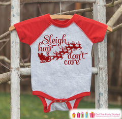 Funny Kids Christmas Outfit - Sleigh Hair Don't Care Onepiece or Shirt - Kids Holiday Outfit - Boy Girl - Kids, Baby, Toddler, Youth