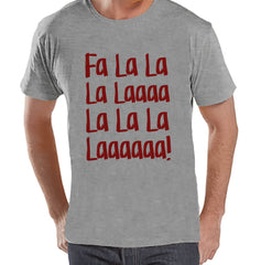 Fa La La Christmas Shirt - Funny Holiday Tee - Men's Christmas T-Shirt - Men's Grey T Shirt - Holiday Shirt - Holiday Gift Idea