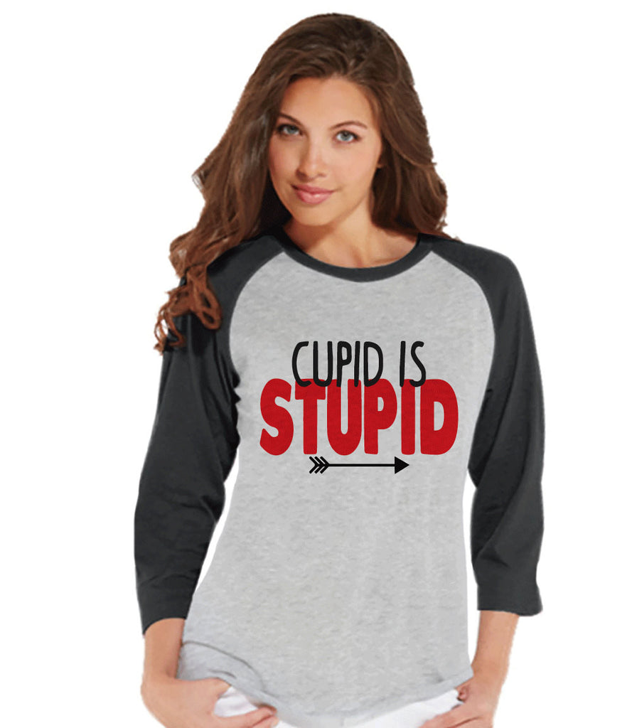 Ladies Valentine Shirt - Cupid is Stupid - Funny Womens Valentines Day Shirt - Valentines Gift for Her - Humorous Breakup Shirt - Grey - 7 ate 9 Apparel