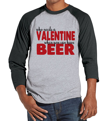 Men's Valentine Shirt - Funny Valentine Shirt - Drinking Valentines Day - Anti Valentines Gift for Him - Beer Drinker - Grey Raglan - 7 ate 9 Apparel