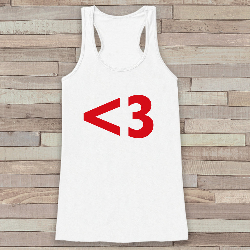 Womens Valentine Shirt - Funny Valentine's Day Tank Top - Love <3 Heart Valentine - Womens Humorous Tank - Happy Valentines Day - White Tank - 7 ate 9 Apparel
