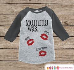 Kids Valentines Outfit - Funny Mommy Was Here Valentine Shirt or Onepiece - Boy or Girl Valentines Day Shirt - Baby, Toddler Grey Raglan - 7 ate 9 Apparel