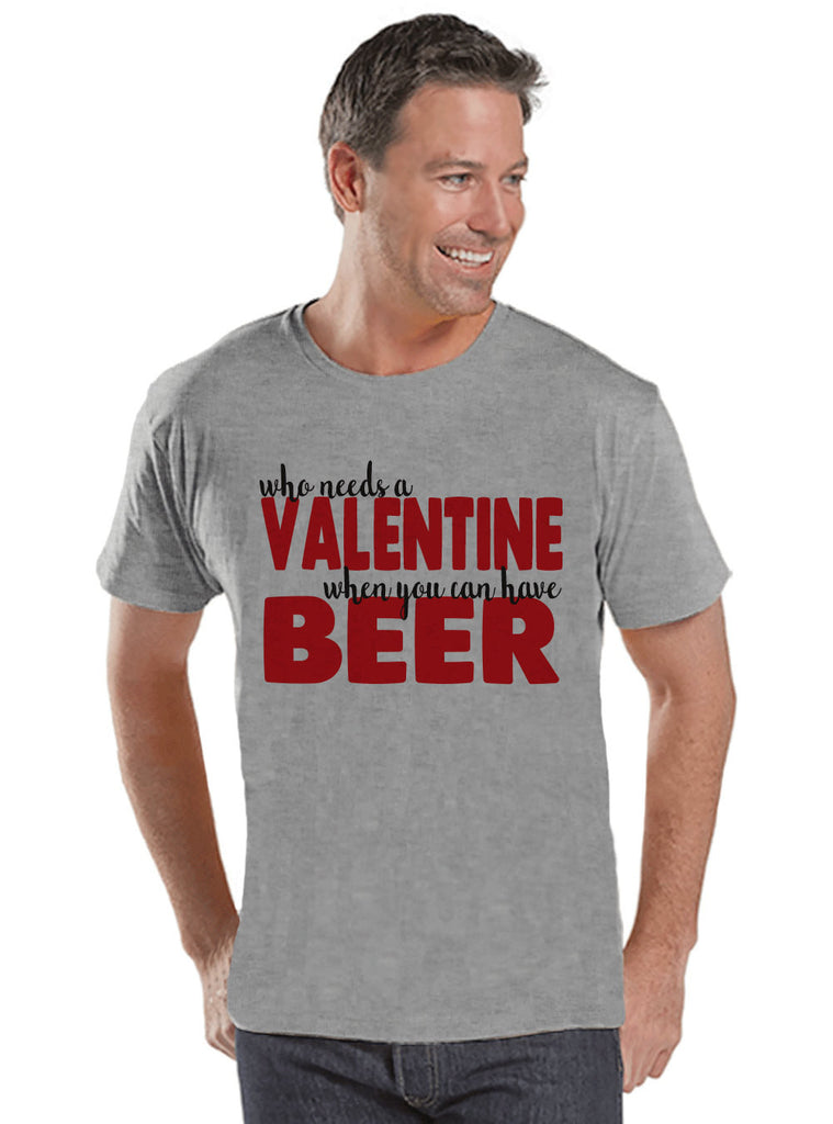 Men's Valentine Shirt - Funny Valentine Shirt - Drinking Valentines Day - Funny Anti Valentines Gift for Him - Beer Drinker - Grey Shirt - 7 ate 9 Apparel