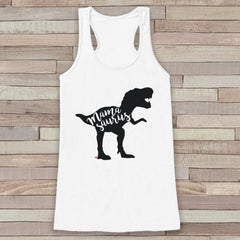 Mamasaurus Tank Top - Womens White Shirt - Ladies Dino Tank - Dinosaur Tank - Mother's Day Gift Idea - Family Outfits - Dino Gift for Her