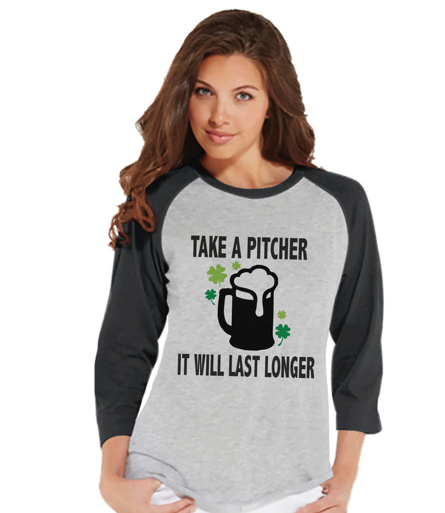 Womens St. Patrick's Shirt - Funny St. Patricks Shirt - Take A Pitcher - Drinking Shirt - Beer Lover - Ladies Baseball Tee - Grey Raglan - 7 ate 9 Apparel