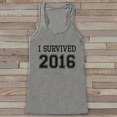 Happy New Years Tank Top - I survived 2016 - Womens Tank Top - New Years Tank -  Grey Tank - Grey Tank Top - Funny New Years - Workout Top - 7 ate 9 Apparel