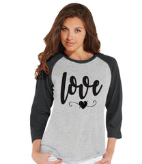 Ladies Valentine Shirt - Love Valentines Shirt - Womens Happy Valentines Day Shirt - Valentines Gift for Her - Heart - Love Shirt - Grey - 7 ate 9 Apparel