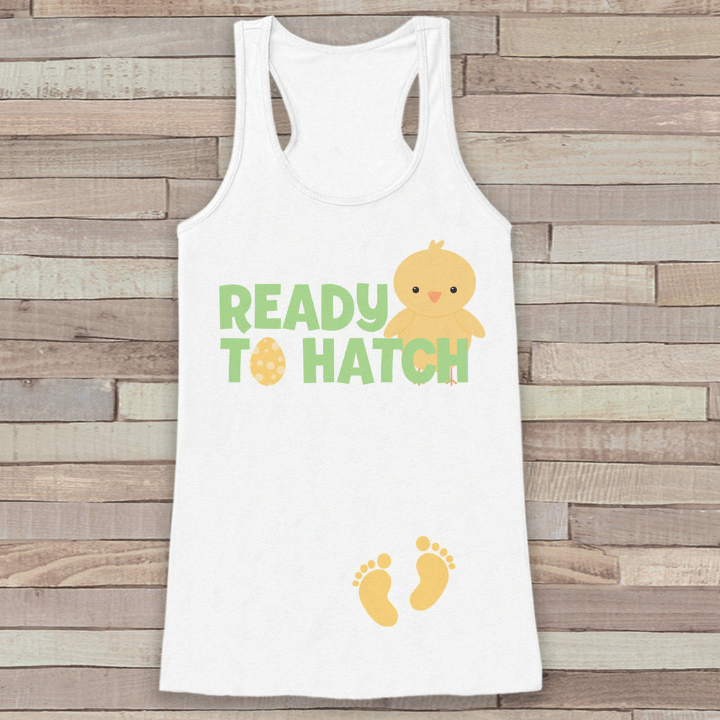 Easter Pregnancy Announcement Tank - Ready to Hatch Pregnancy Reveal - Spring Pregnancy Shirt - White Tank - Easter Pregnancy Announcement - 7 ate 9 Apparel