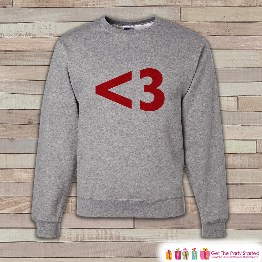 Men's Valentine Shirt - Funny Valentines Day Sweatshirt - <3 Heart Shirt - Humorous Valentines Day Shirt - Grey Adult Crewneck Sweatshirt - 7 ate 9 Apparel