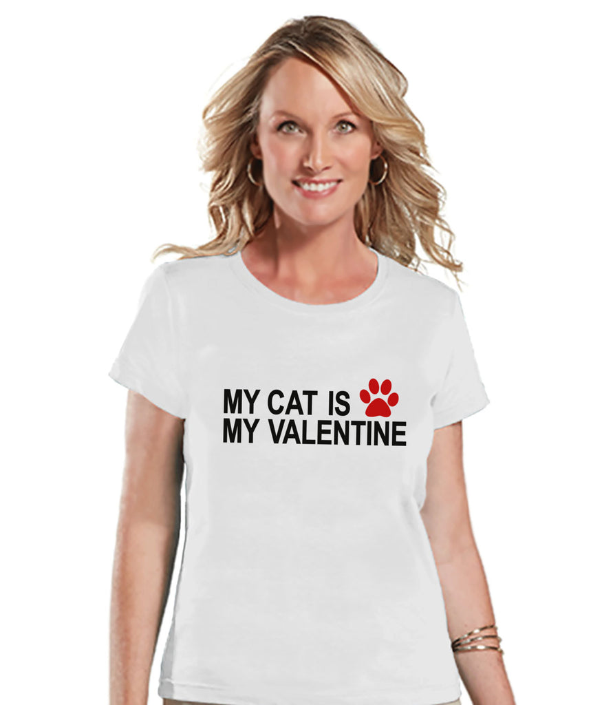 Ladies Valentine Shirt - Funny Cat Valentine Shirt - Womens Happy Valentines Day Shirt - Funny Anti Valentines Gift for Her - White T-shirt - 7 ate 9 Apparel