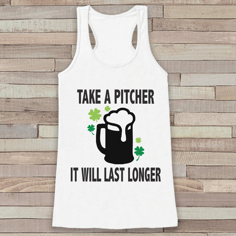 St. Patrick's Tank Top - Funny St. Patrick's Day Tank - Women's White Tank Top - Funny Drinking Shirt - Take a Pitcher Beer - Party Shirt - 7 ate 9 Apparel