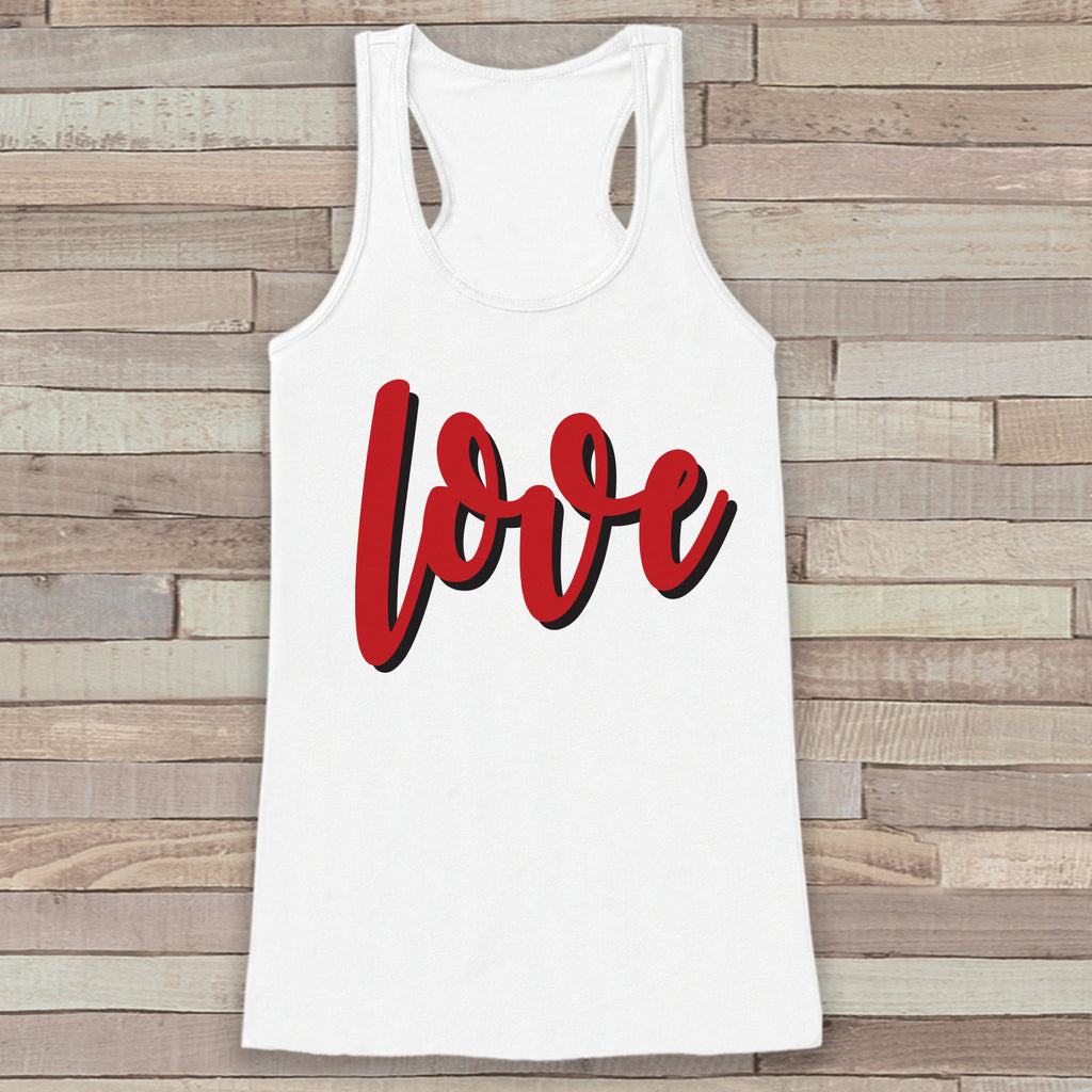 Womens Valentine Shirt - Cute Valentine's Day Tank Top - Love Shirt - Women's Happy Valentines Tank Top - Valentines Shirt - White Tank Top - 7 ate 9 Apparel