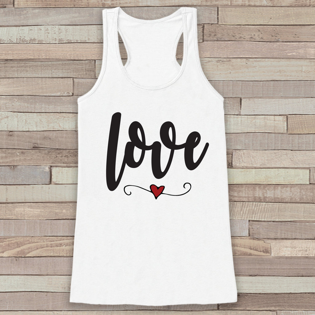 Womens Valentine Shirt - Cute Valentine's Day Tank Top - Women's Happy Valentine's Day Tank - Love Heart Valentines Shirt - White Tank Top - 7 ate 9 Apparel