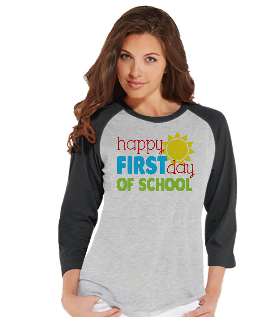 Teacher Shirt - Happy First Day of School - Teacher Gift - Teacher Appreciation Gift - Teacher Appreciation - Gift for Teacher - Grey Raglan