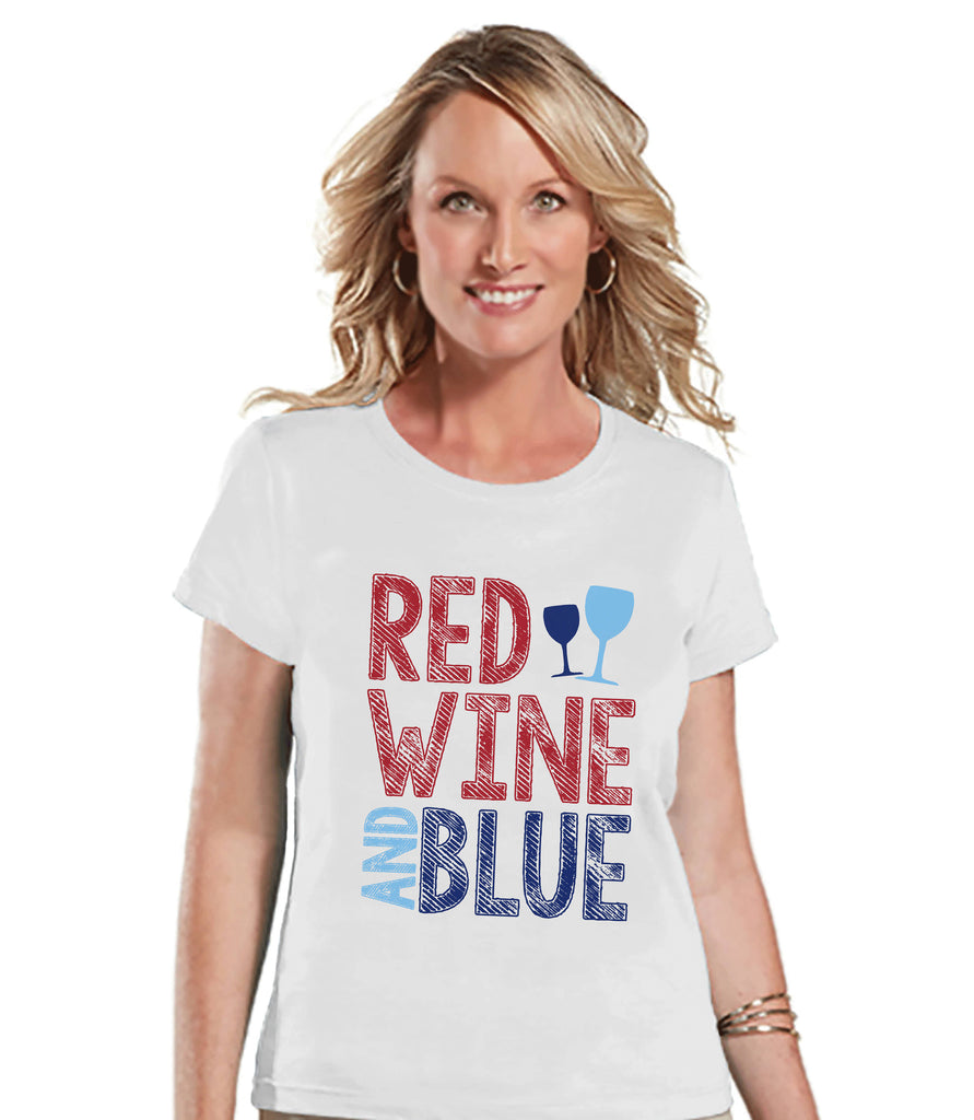 Women's 4th of July Shirt - Red Wine and Blue Shirt - Fourth of July T Shirt - Patriotic White Tee - Funny 4th of July Shirt - Wine Lovers