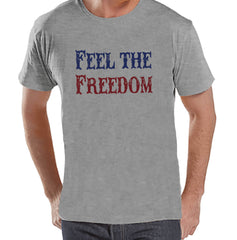 Men's 4th of July Shirt - Feel The Freedom - Grey T-shirt - Patriotic 4th of July Party Shirt - Military Patriotic Independence Day Shirt