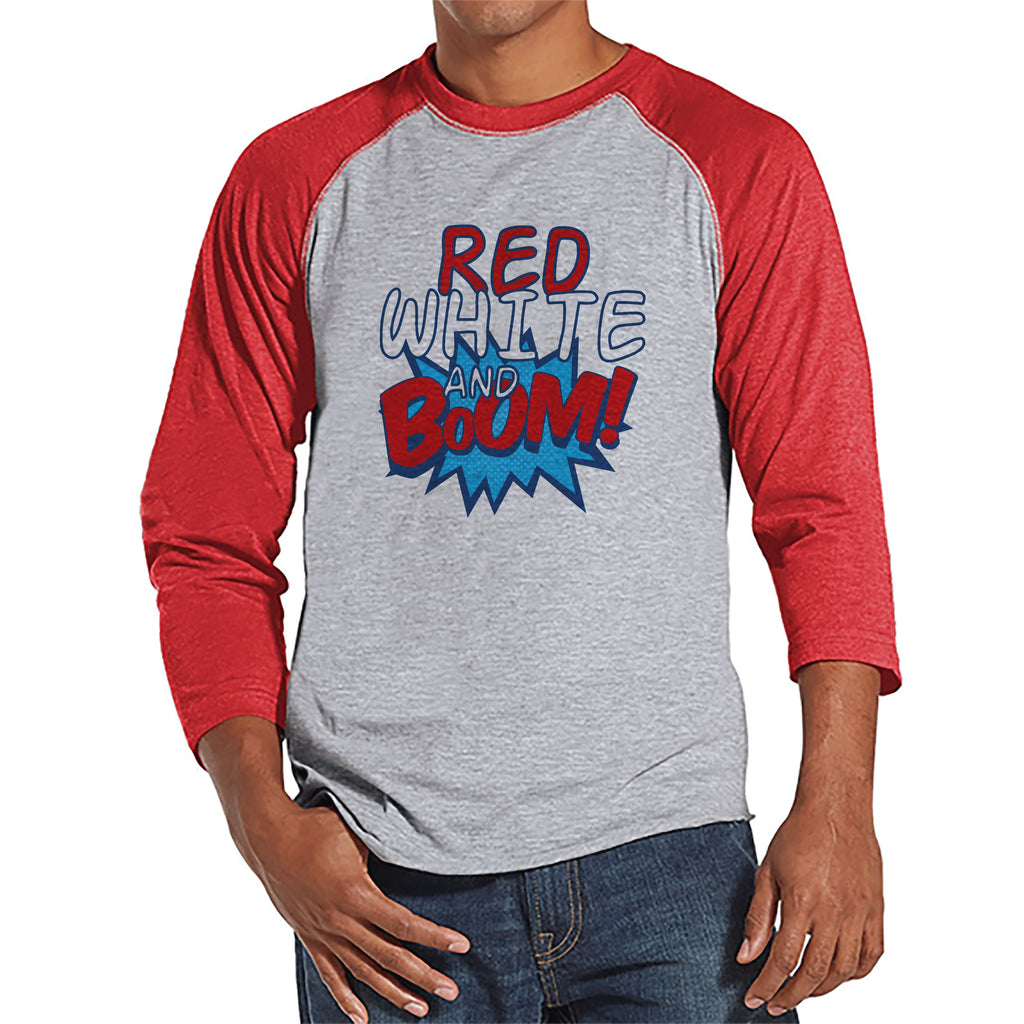 Men's 4th of July Shirt - Red White & Boom - Red Raglan Tee - Independence Day 4th of July Party Shirt - Funny Patriotic Fireworks Shirt