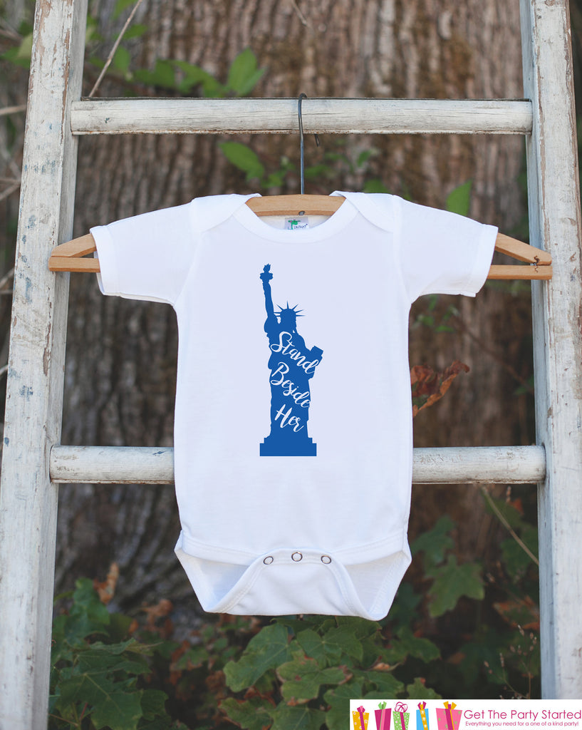 Kids 4th of July Shirt - Patriotic Statue of Liberty Onepiece or Tshirt - 4th of July Shirt Baby, Youth, Toddler - Stand Beside Her